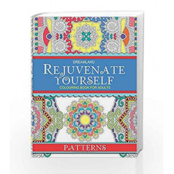 Rejuvenate Yourself - Patterns by Dreamland Publications Book-9789350899465