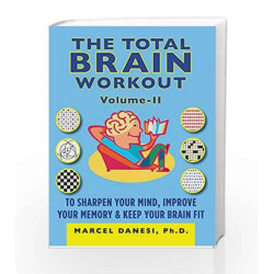 Total Brain Workout II (Harlequin Non Fiction) by Marcel Danesi Book-9789351060666