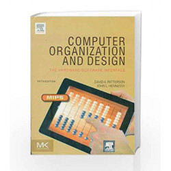 Computer Organization And Design :The Hardware And Software Interface 5/E by JOHN L. HENNESSY Book-9789351073376