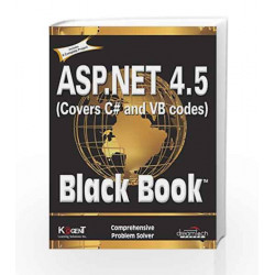 ASP.NET 4.5, Covers C# and VB Codes, Black Book by Kogent Learning Solutions Inc. Book-9789351190806