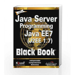 Java Server Programming Java EE 7 (J2EE 1.7), Black Book by Kogent Learning Solutions Inc. Book-9789351194170