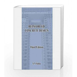 Reinforced Concrete Design by S.N. Sinha Book-9789351342472