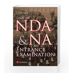 Guide For Nda (National Defence Academy)& Na (Naval Academy) Entrance Examination by Dhaara Book-9789351436294