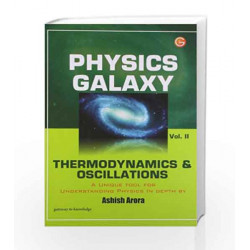 Physics Galaxy Vol - 2 Thermo.& Oscillation by GKP Book-9789351441410