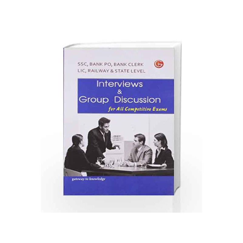 Interviews & Group Discussion: For All Competitive Exams by GKP Book-9789351441441