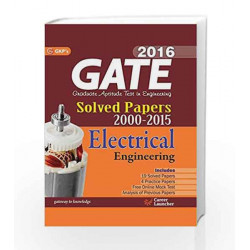 Gate Paper Electrical Engineering 2016: solved Papers 2000 - 2015 by GKP Book-9789351445098