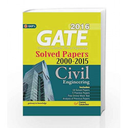Gate Paper Civil Engineering 2016: Solved Papers 2000 - 2015 by GKP Book-9789351445142