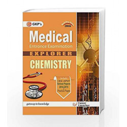 Chemistry Medical Entrance Examination: Medi Prep Series - 2016 by GKP Book-9789351446934