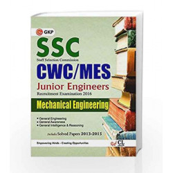 SSC CWC/ MES 2016 Mechanical Engg. (Junior Engg. Recruitment Exam.) Includes Solved Paper 2013 - 2015 by GKP Book-9789351448587
