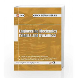 Quick Learn Series Engineering Mechanics (Statics & Dynamics in SI Units) by GKP Book-9789351449096