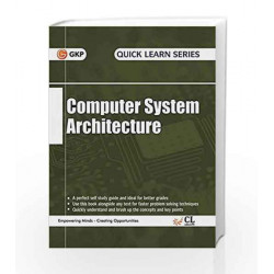 Quick Learn Series Computer System Architecture by GKP Book-9789351449171