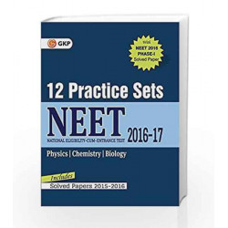 NEET 12 Practice Sets - Includes Solved Papers 2015-2016 by GKP Book-9789351449324