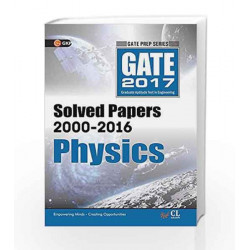 GATE Paper Physics 2017 (Solved Papers 2000-2016) by GKP Book-9789351449829