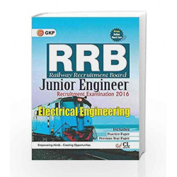 Guide to RRB Electrical Engineering (Junior Engg.) 2016 by GKP Book-9789351450009