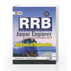 Guide to RRB Mechanical Engineering (Junior Engg.) 2016 by GKP Book-9789351450016