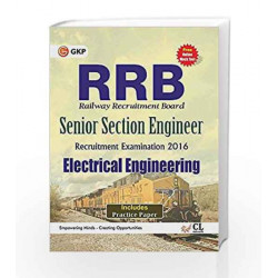 Guide to RRB Electrical Engg. (Senior Section Engineer) 2016 by GKP Book-9789351450047