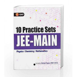 GKP 10 Practice sets JEE-MAIN ( Physics, Chemistry and Mathematics) by N S Gopalakrishnan & T G Agitha Book-9789351450191