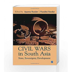 Civil Wars in South Asia: State, Sovereignty, Development by MALIK Book-9789351500407