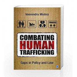 Combating Human Trafficking: Gaps in Policy and Law by HARDING, WALKER Book-9789351502531