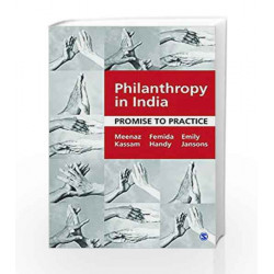 Philanthropy in India: Promise to Practice by Meenaz Kassam Book-9789351507529