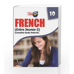 French (Entre Jeunes - 2) Class 10 by Full Marks Book-9789351551164