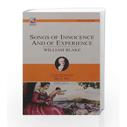 William Blake: Songs of Innocence and  of Experience by S. Sen Book-9789351870234