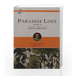 Paradise Lost Book-II John Milton by Dr. S. Sen Book-9789351871262