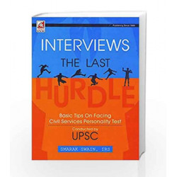 Interviews The Last Basic Tips On facing Civil Services Personality Test by UNIQUE Book-9789351871804