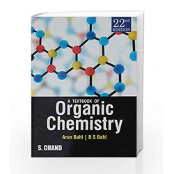 A Textbook of Organic Chemistry by Bahl Arun Book-9789352531967