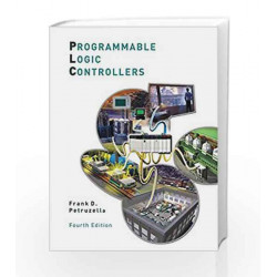 Programmable Logic Controllers by Frank D. Petruzella Book-9789352602124