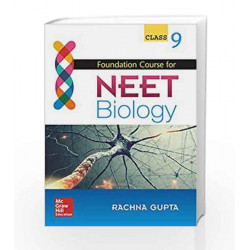 Foundation Course for NEET Biology for Class 9 by Rachna Gupta Book-9789352605736