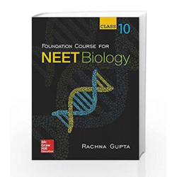 Foundation Course for NEET Biology for Class 10 by Rachna Gupta Book-9789352605743