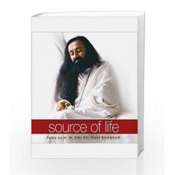 Source Of Life by H.H.Sri Sri Ravi Shankar Book-9789380114095