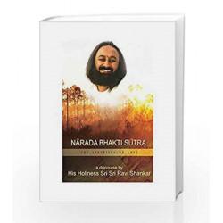 Narad Bhakti Sutra by Sri Sri Ravishankar Ji Book-9789380114279