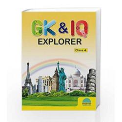 GK&IQ Explorer - Class 4 by Brain Mapping Academy Book-9789380299556