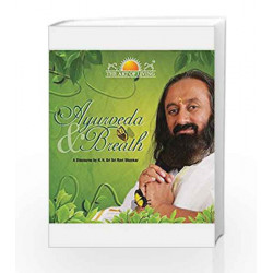 Ayurveda & Breath by H.H.Sri Sri Ravi Shankar Book-9789380592794