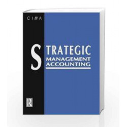 Strategic Management Accounting by Keith Ward Book-9789380931227