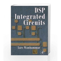 DSP Integrated Circuits by Wanhammar Book-9789381269442