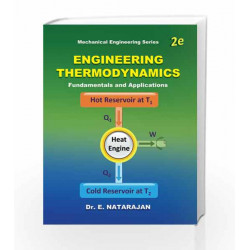Engineering Thermodynamics Fundamentals & Applications by Natarajan Book-9789381568613