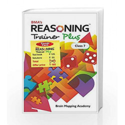 Reasoning Trainer Plus for Class - 7 - Combi (Text Book/Sol Book) by Brain Mapping Academy Book-9789382058168