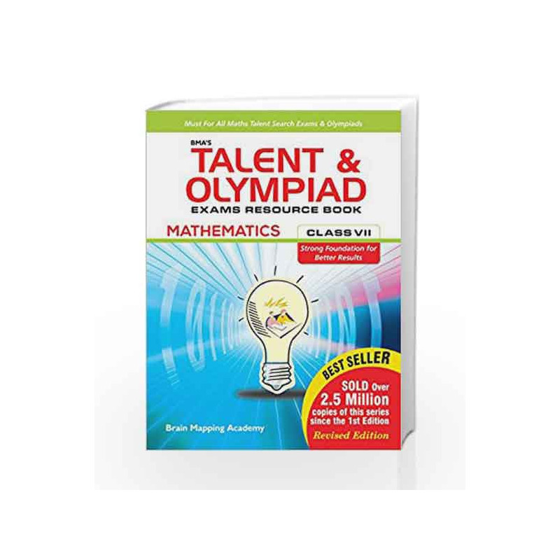 BMA's Talent & Olympiad Exams Resource Book for Class - 7 (Maths) by Brain  Mapping Academy-Buy Online BMA's Talent & Olympiad Exams Resource Book for
