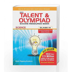 BMA\'s Talent & Olympiad Exams Resource Book for Class - 9 (Science) by Brain Mapping Academy Book-9789382058632