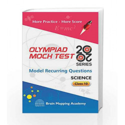 BMA\'s Olympiad Mock Test 20-20 Series - Science for Class - 10 by Brain Mapping Academy Book-9789382058946