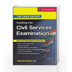 Cracking the Civil Services Examination - The Open Secret by Ashok Kumar Book-9789383454761