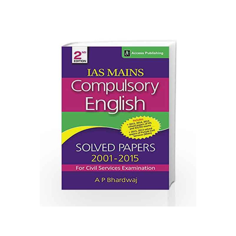 Compulsory English - Solved Papers 2001-2015 for Civil Services Examination by A P Bharadwaj Book-9789383454839