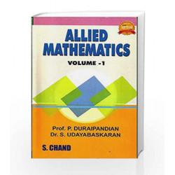 Allied Mathematics Vol-I (Reprint 2016) by Dr.S.Udayabaskaran Prof P.Duraipandian Book-9789384319304