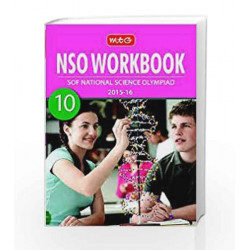 NSO WorkBook Sof National Science Olympiad 2015-16 (10) by MTG Book-9789385204203