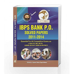 IBPS Bank P.O. Solve Papers 2011-2014 by Kunwar Ishwar Singh Rathore Book-9789385493249