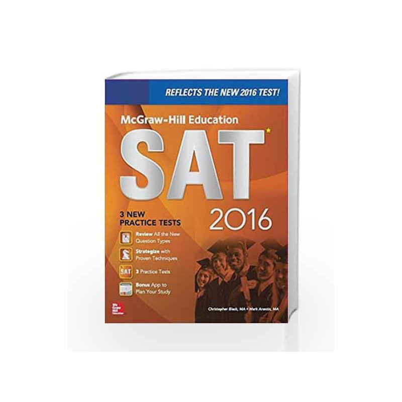 McGraw- Hill Education SAT 2016 by Christopher Black & Mark Anestis Book-9789385965142