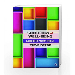 Sociology of Well-Being: Lessons from India by Steve Derne Book-9789385985720